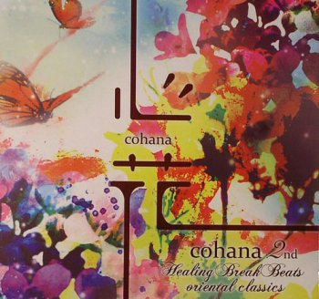 Cohana 2nd Healing Break Beats Oriental Classics (2010)