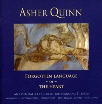 Asher Quinn - Forgotten Language of the Heart (2009)