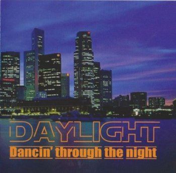 Daylight - Dancin' Through the Night (2007)