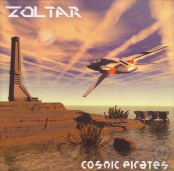 Zoltar - Cosmic Pirates (2003)