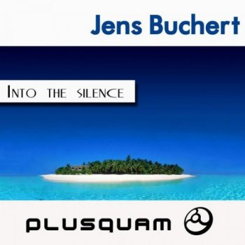 Jens Buchert - Into the Silence (2011)