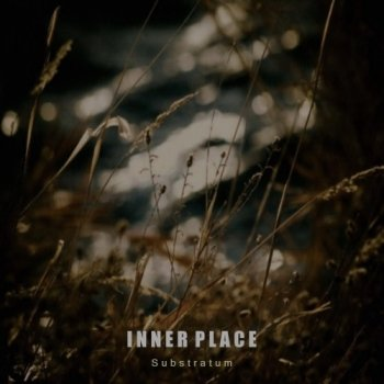 Inner Place - Substratum (2011)