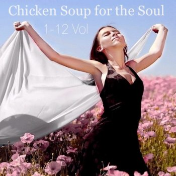 Chicken Soup for the Soul - 12.CD (2004)