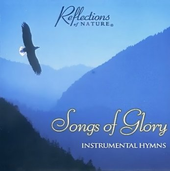 Reflections of Nature - Songs of Glory (1998)