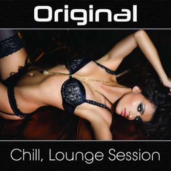 Original Chill Lounge Session (2011)