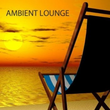 Ambient Lounge All Stars - Ambient Lounge (2011)