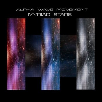 Alpha Wave Movement – Myriad Stars (2011)