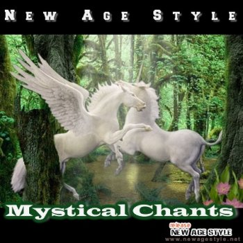 New Age Style - Mystical Chants (2011)