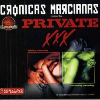 Cronicas Marcianas Presenta Private XXX 2CD (2003)