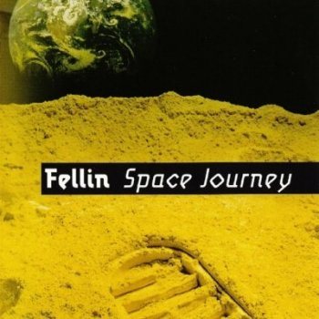 Fellin - Space Journey (2004)