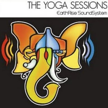 EarthRise SoundSystem - The Yoga Sessions (2010)
