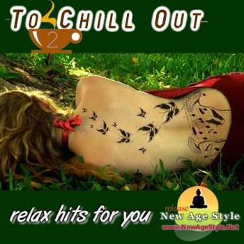 New Age Style - To Chill Out 2 (2011)