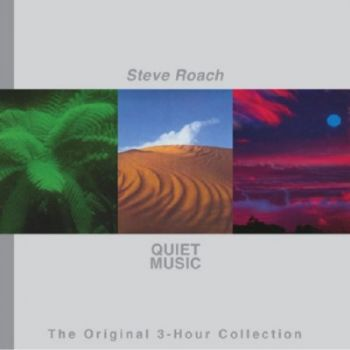 Steve Roach - Quiet Music: The Original 3-Hour Collection (2011)