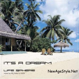 Life Sphere - It's a Dream (2009)