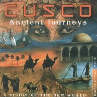 Cusco - Ancient Journeys - A Vision of the New World (2000)
