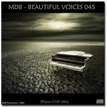 MDB - Beautiful Voices 045 (Piano Chill mix) (2009)