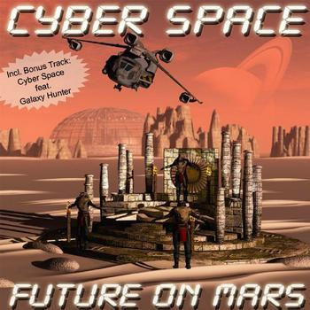 Cyber Space - Future On Mars (2009)
