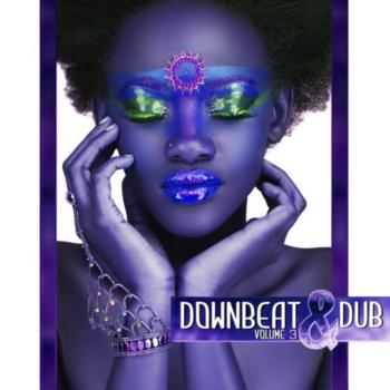 Downbeat & Dub Vol. 03 (2009)
