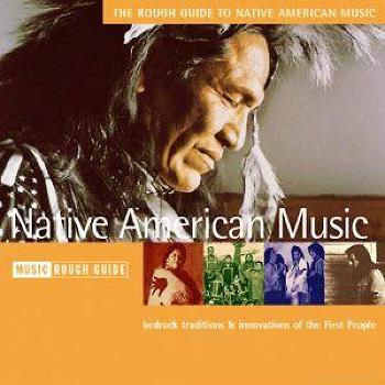 The Rough Guide to Native American Music (1998)