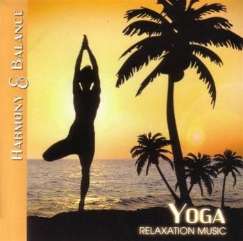Harmony & Balance-Relaxation Music-Yoga (2009)