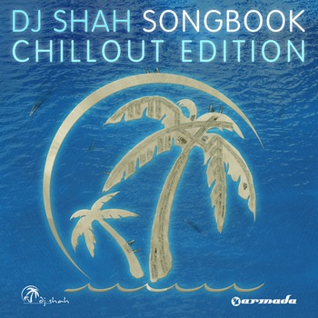 DJ Shah - Songbook(ChillOut Edition) (2009)