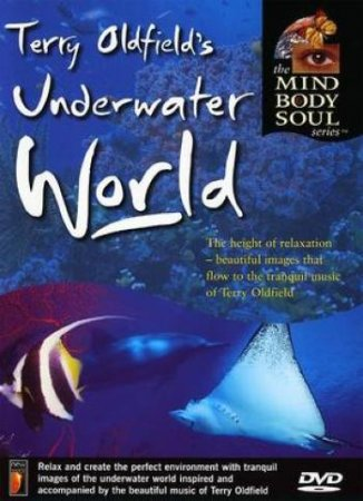 Terry Oldfield's - Underwater World (2004)