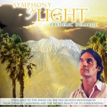 Frederic Delarue - Symphony of Light (2006)