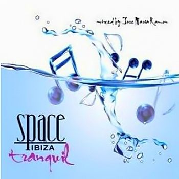 Space Ibiza Tranquil (mixed by Jose Maria) 2010