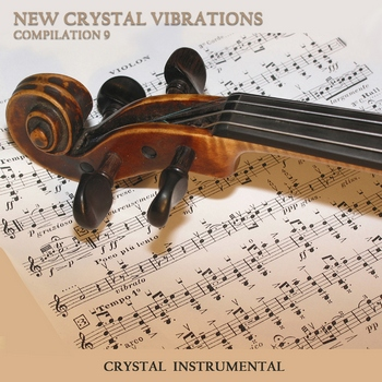 New Crystal Vibrations Music Compilation 9 (2010)