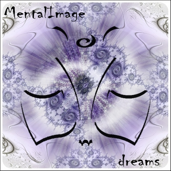 Mental Image - Dreams (2009)