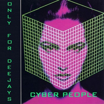 Cyber People - Only For DeeJays (2009)
