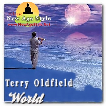 New Age Style - Terry Oldfield World (2010)