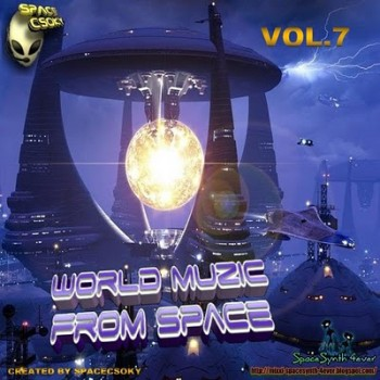 World Muzic from Space Vol.7 (2010)