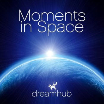 Dreamhub - Moments in Space (2010)