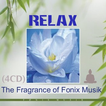 Relax. The Fragrance of Fonix Musik (2010)