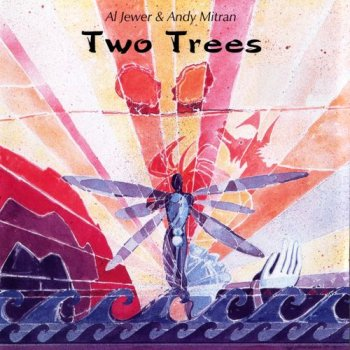Al Jewer & Andy Mitran - Two Trees (2003)