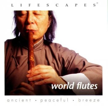 Lifescapes - World Flutes (2002)