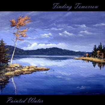 Painted Water - Finding Tomorrow (2010)