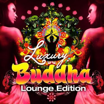 Luxury Buddha Lounge Edition (2012)