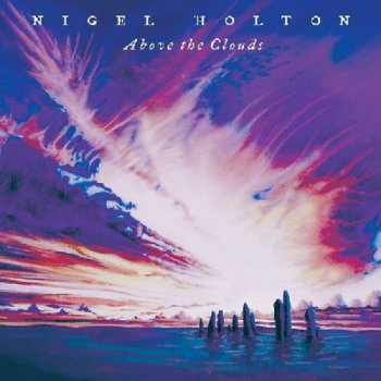 Nigel Holton - Above the Clouds (1998)
