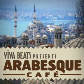 Viva! Beats presents: Arabesque Cafe (2012)