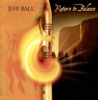 Jeff Ball - Return to Balance (2005)