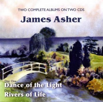 James Asher - Dance of the Light & Rivers of Life (1994-1996)