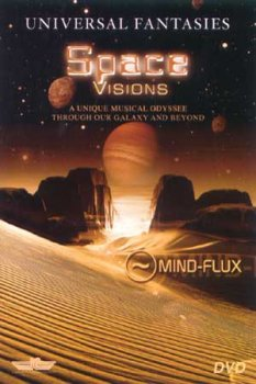 Mind-Flux - Universal Fantasies: Space Visions (2002)