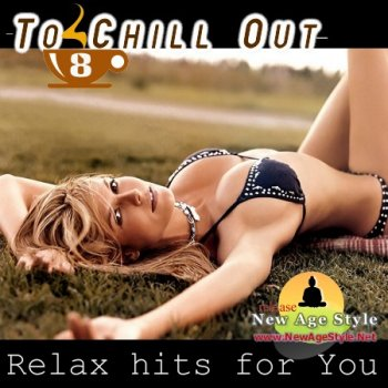 New Age Style - To Chill Out 8 (2012)