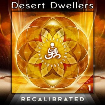 Desert Dwellers - Recalibrated Vol.1 (2012)