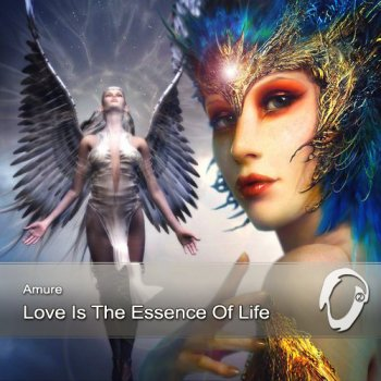 Amure - Love Is The Essence Of Life (2012)