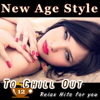 New Age Style - To Chill Out 12 (2012)