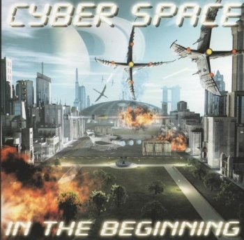 Cyber Space - In The Beginning (2007)