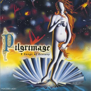 Pilgrimage - 9 Songs of Ecstasy (1997)